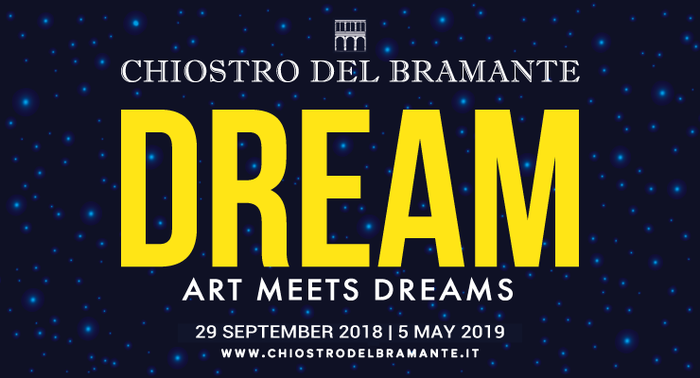Dream exhibition poster at Chiostro del Bramante Rome