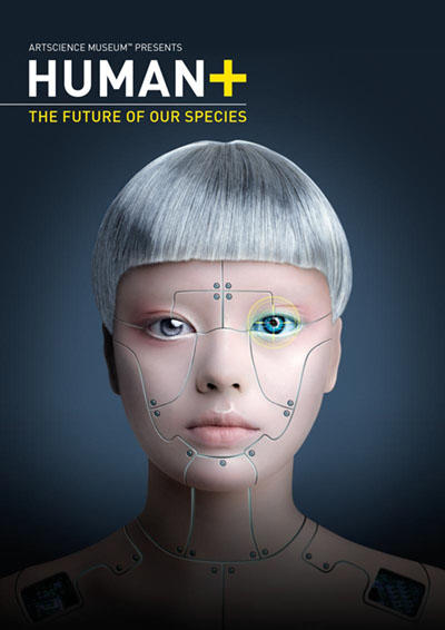 HUMAN+. THE FUTURE OF OUR SPECIES poster